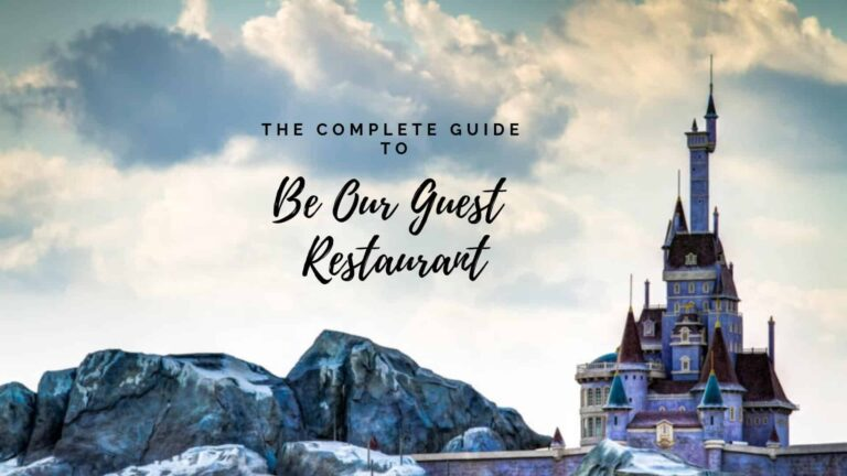 Complete Guide: Be Our Guest Restaurant In Disney World