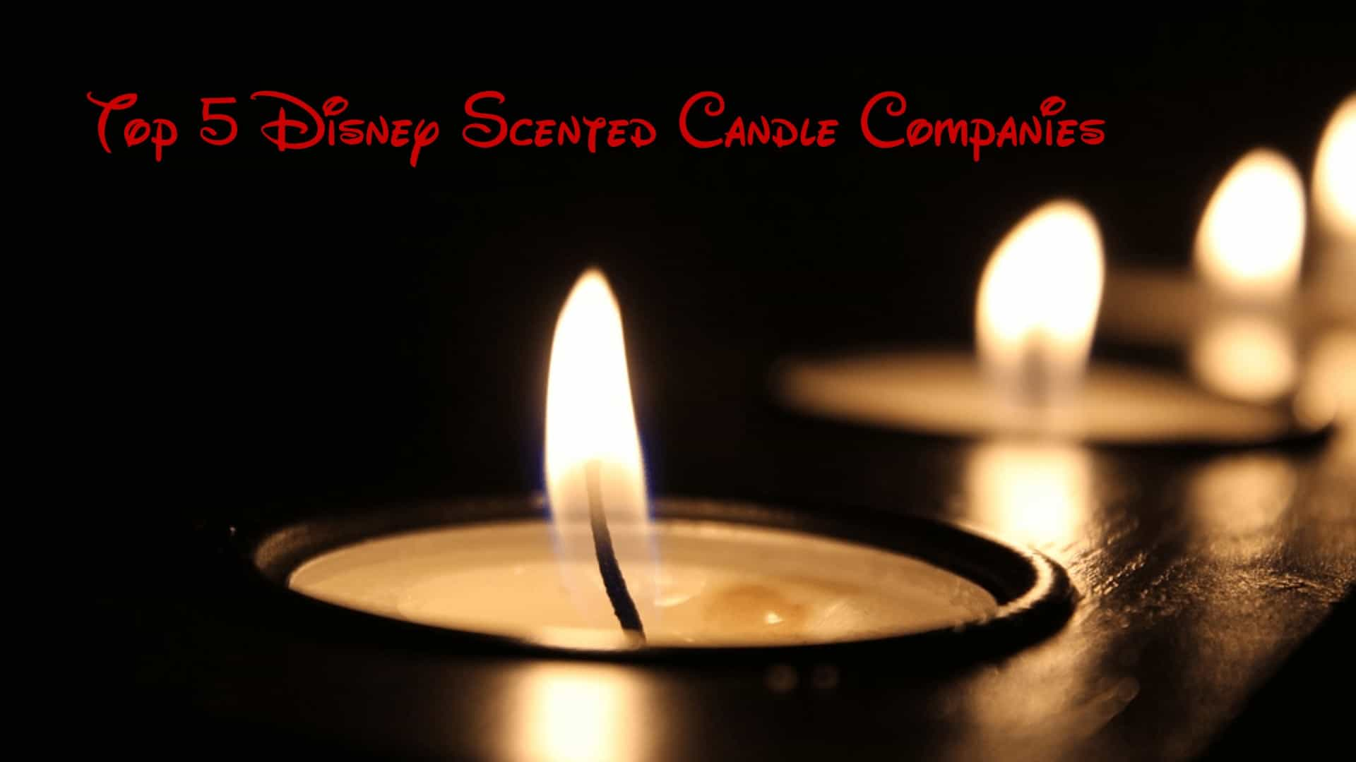 Best Disney Scented Candle Companies