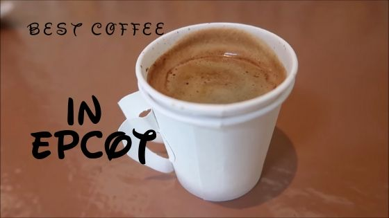 What Is The Best Place To Get Coffee In Epcot? Epcot 1
