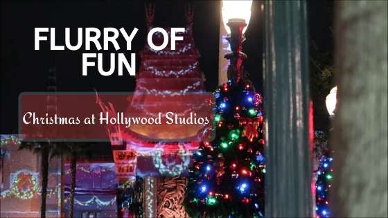 Flurry Of Fun: Christmas At Disney's Hollywood Studios
