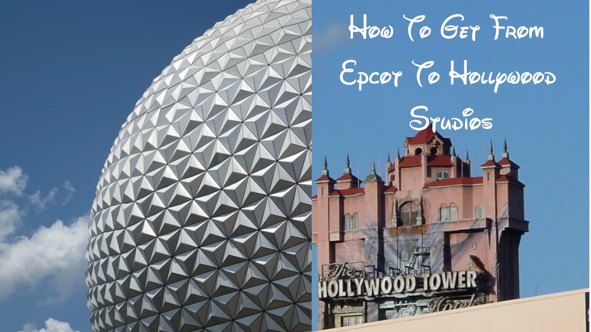 How To Get From Epcot To Hollywood Studios Epcot 1