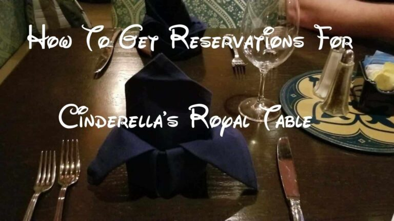 How To Get Reservations at Cinderella's Royal Table
